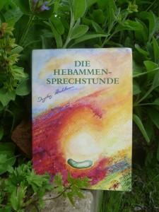 Die Hebammensprechstunde von Ingeborg Stadelmann